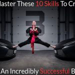 Master-These-10-Skills-To-Create-An-Incredibly-Successful-Blog