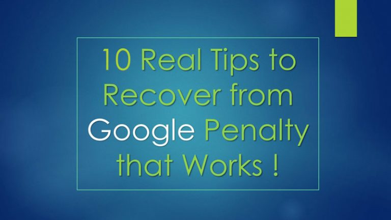 10 Real Tips to Recover from Google Penalty that Works (2019)