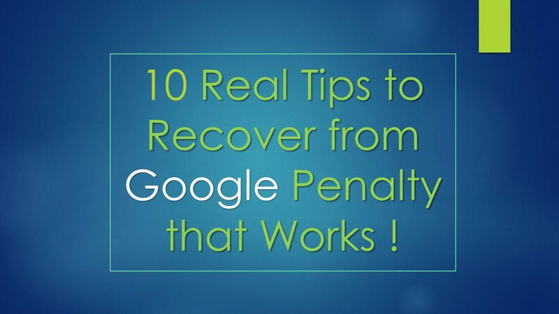 10-Real-Tips-to-Recover-from-Google-Penalty