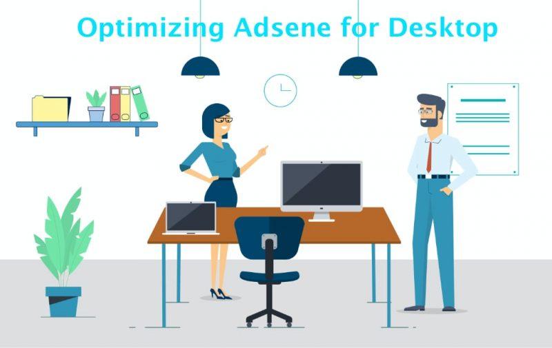 Optimizing Adsense for Desktop