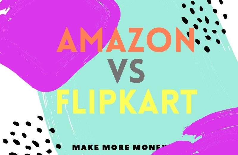 Amazon Vs Flipkart Affiliate Program